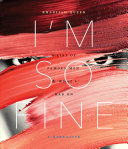 I'm So Fine: A List of Famous Men & What I Had OnBook Jacket