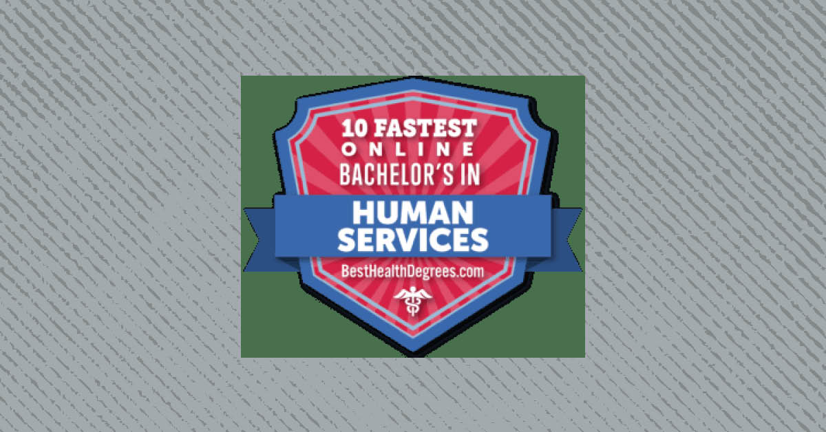 Fastest BA in Human Services